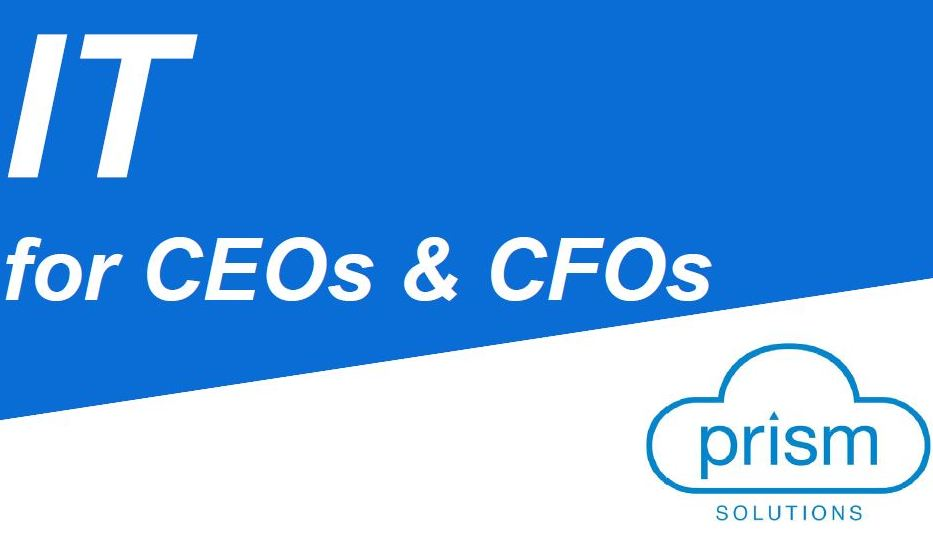 IT for CEOs & CFOs